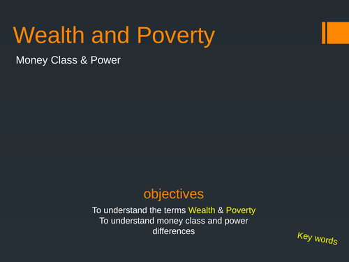 Wealth and Poverty introduction with video and quiz.