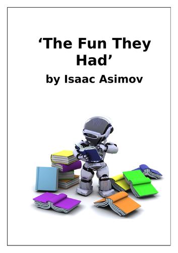 'The Fun They Had' – Isaac Asimov