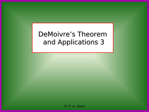 DeMoivre's Theorem and Applications 3