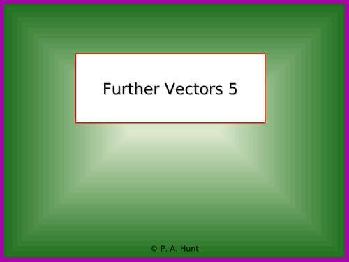Further Vectors 5