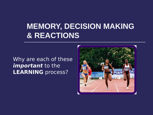 Memory, Decision Making and Reaction time in Sport