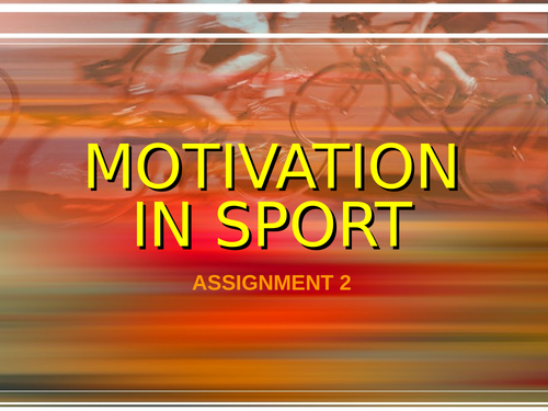 Introduction to Motivation in Sport (tasks included)