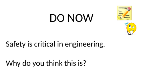 Engineering Aim A Lesson 4 - Safety