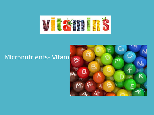 Vitamins- fat & water soluble