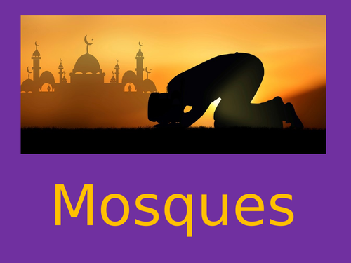 Mosques - PowerPoint & Activity Booklet