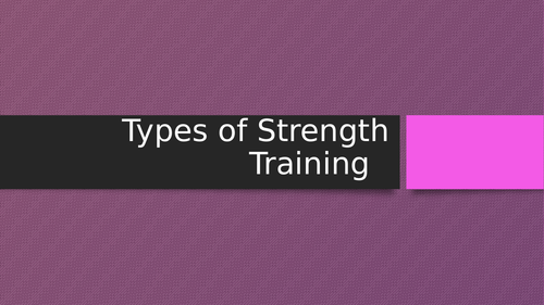 AS Level Types of Training