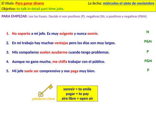 Para ganar dinero - understanding others talking about their work