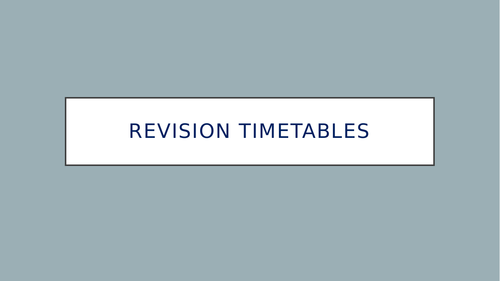 Study Skills - Revision Timetable