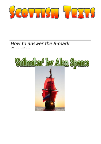 'Sailmaker' by Alan Spence: 8- Mark Question step-by-step guide