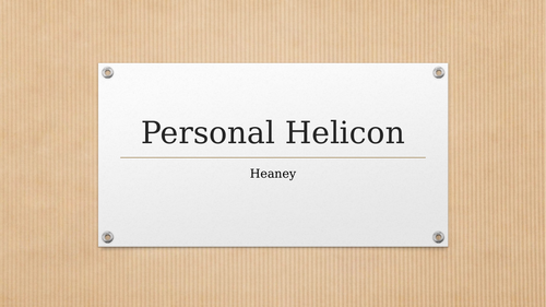 Seamus Heaney - Personal Helicon