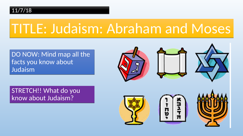 Judaism - Abraham and Moses