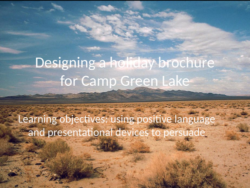 Holes - one off lesson - make Camp Green Lake attractive to visitors using positive language