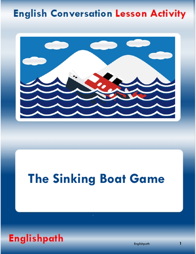 EAL English conversation activity - Sinking Boat game with 15 characters