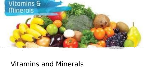 Vitamins and Minerals powerpoint