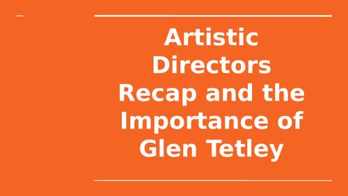 Rambert Dance Company - Artistic Directors Recap Activities and Intro to Glen Tetley
