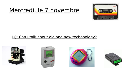 Alors quoi de neuf - old and new technology - French