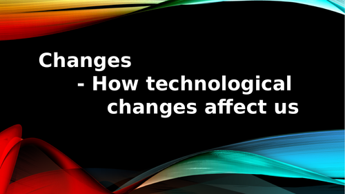 Changes in technology - Assembly - KS2