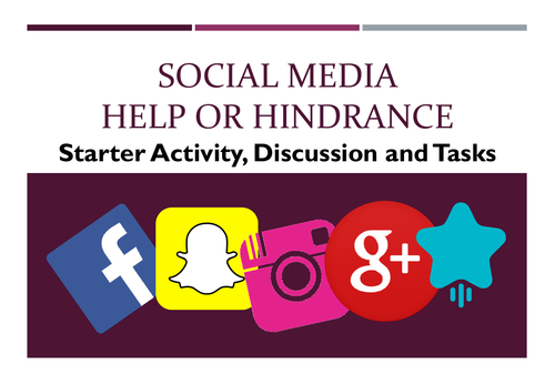 Social Media- Help or Hindrance