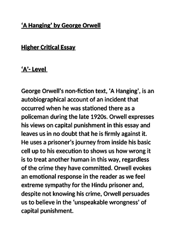 'A Hanging' George Orwell. Critical Essay 'A' Example, Higher, A-Level