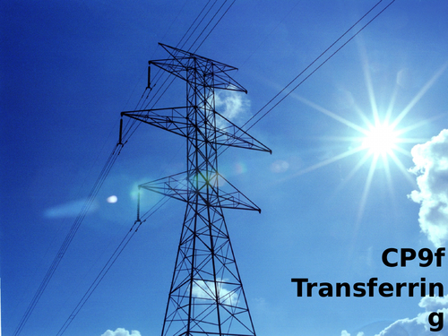 Edexcel CP9f Transferring Energy