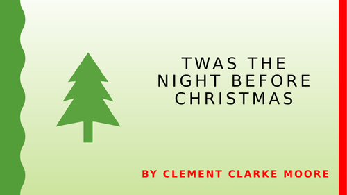 Twas the Night Before Christmas PPT, poem and worksheets