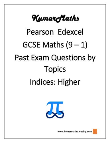 Pearson Edexcel Mathematics GCSE  9-1, Exam questions by topics: Indices - Higher