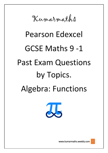 Pearson Edexcel GCSE Mathematics 9-1 Past Exam questions by Topics : Functions