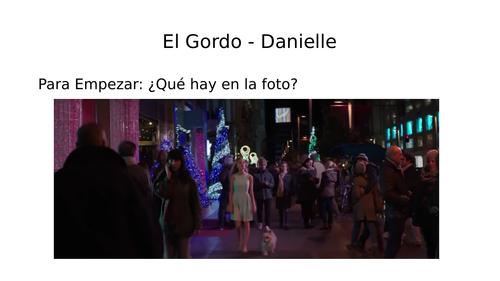 Danielle: El Gordo 2017