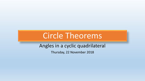 Circle Theorem: Angles in a cyclic quadrilateral