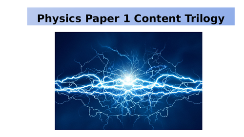 Physics Paper 1 AQA Revision PowerPoint (new 9-1 GCSE)