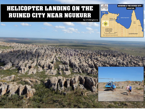 DISCOVERIES FROM A HELICOPTER LANDING ON THE RUINED CITY OF SOUTH EAST ARNHEM LAND AUSTRALIA