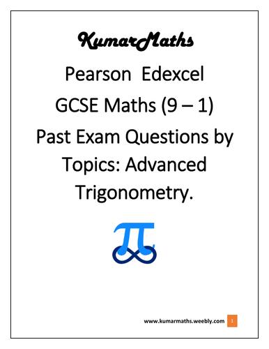 Pearson Edexcel GCSE Maths 9-1 Past Exam Questions by Topics : Advanced Trigonometry.