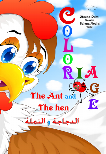 The and and the Hen  coloriage   النَمْلَة وَ الدَجَاجة  Colouring and writing book