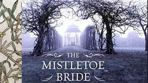 GCSE Paper 1 Fiction The Mistetoe Bride