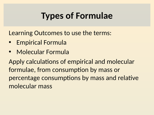 Types of formula (Empirical and Molecular formula)