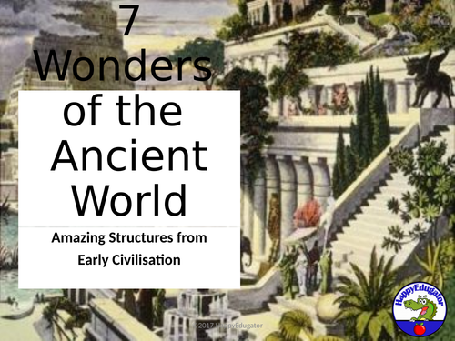 7 Wonders of the Ancient World PowerPoint UK Version