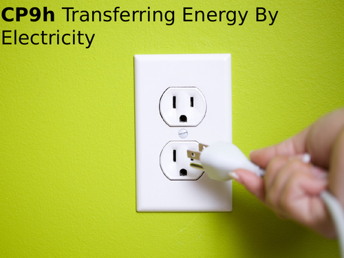 Edexcel CP9h Transferring Energy by Electricity