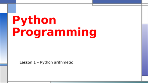 Introduction to Python Programming - Complete Unit suitable for years 7, 8 or 9.