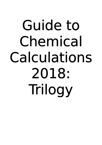 Guide on all Chemistry calculations for both Trilogy and Triple