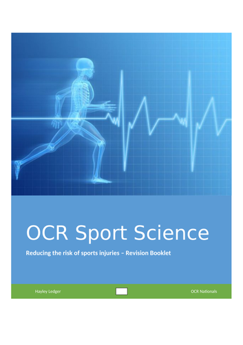 OCR Sport Science Revision Booklet - Unit R041 reducing the risk of injuries