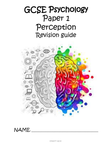 AQA GCSE [9-1] - PSYCHOLOGY PAPER 1 PERCEPTION REVISION GUIDE