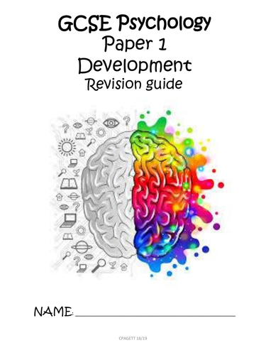 AQA GCSE [9-1] - PSYCHOLOGY PAPER 1 DEVELOPMENT REVISION GUIDE