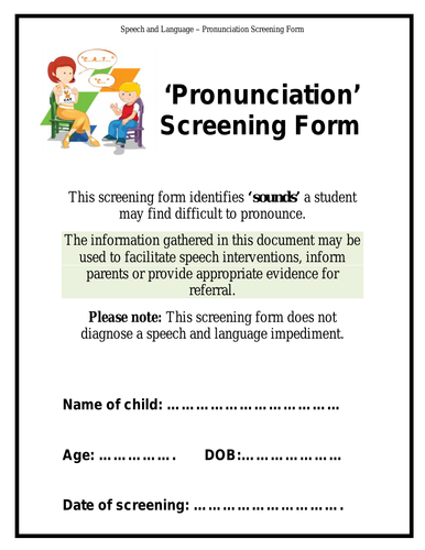 Speech and Language - Pronunciation Screening Form & Booklet