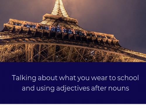 School Uniform and Adjectival Agreement