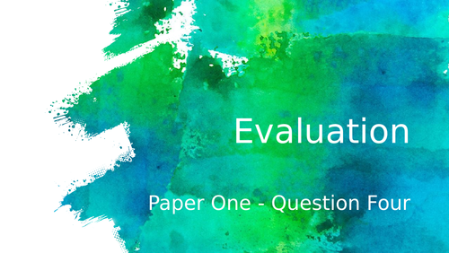 GCSE English Language - Evaluation (AQA: Paper one, Question 4)