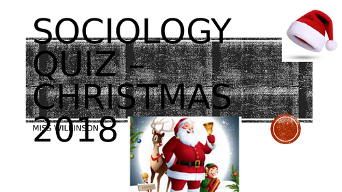 Sociology Christmas Quiz - Families and Households