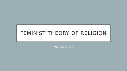 Feminist Theory of Religion - Whole Lesson
