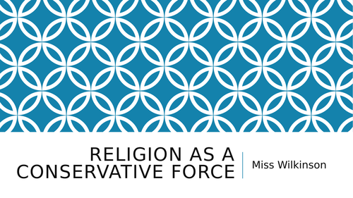 Religion as  a Conservative Force - Full Lesson