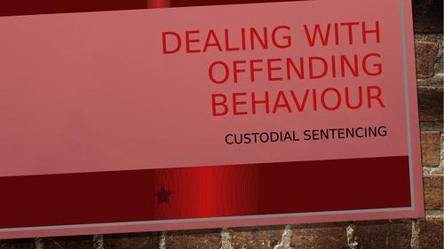 Aims of Custodial Sentencing