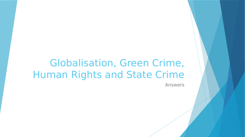Globalisation, Green Crime, Human Rights and State Crime Key Sociologists worksheet